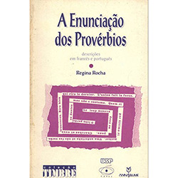 Enunciaçao dos Proverbios - Descriçoes em Frances e Portugues