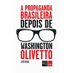 Propaganda Brasileira Depois de Washington Olivetto, A