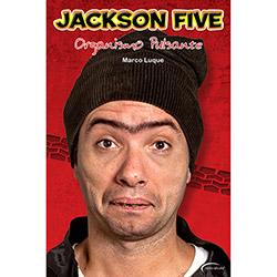 Jackson Five: Organismo Pulsante