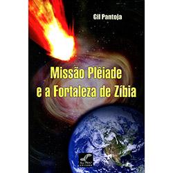 Missão Plêiade e a Fortaleza de Zíbia