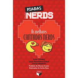 Piadas Nerds: as Melhores Cantadas Nerds (2013 - Edição 1)