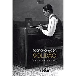 Profissionais da Solidão (2013 - Edição 1)
