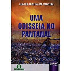 Odisseia no Pantanal, Uma