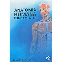 Anatomia Humana Fundamental - Norival Santolin de Oliveira