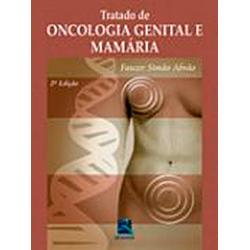 Tratado de Oncologia Genital e Mamária