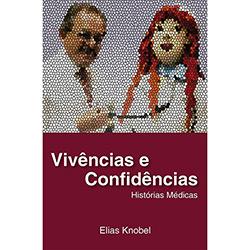 Vivências e Confidências: Histórias Médicas (2013 - Edição 1)