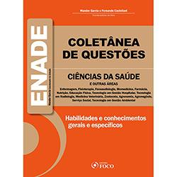Coletânea de Questões - Enade - Ciências da Saúde e Outras Áreas (2013 - Edição 1)