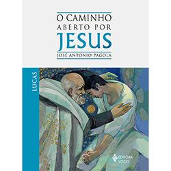 Caminho Aberto por Jesus- Lucas, O