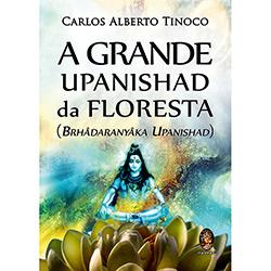 Grande Upanishad da Floresta, a (2013 - Edição 1)