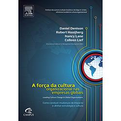Força da Cultura Organizacional nas Empresas Globais, a (2012 - Edição 1)