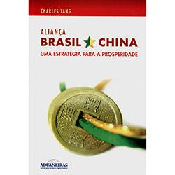 Aliança Brasil e China: uma Estratégia para a Prosperidade
