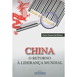 China: o Retorno á Liderança Mundial
