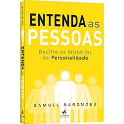 Entenda as Pessoas: Decifre os Mistérios da Personalidade (2012 - Edição 1)