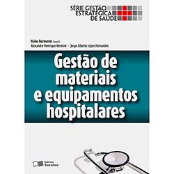 Gestão de Materiais e Equipamentos Hospitalares