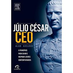 Julio César Ceo : Seis Princípios para Guiar e Inspirar Líderes Contemporâneos