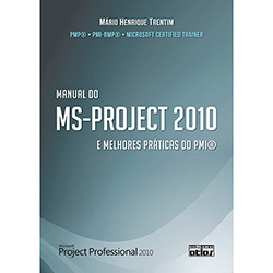 Manual do Ms-project 20 e Melhores Práticas do Pmi®
