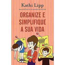 Organize e Simplifique a Sua Vida (2013 - Edição 1)