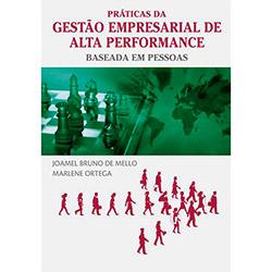 Práticas da Gestão Empresarial de Alta Performance Baseada em Pessoas