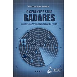Gerente e Seus Radares: Monitorando os Sinais para Garantir o Futuro, O