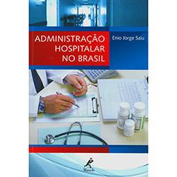 Administraçao Hospitalar no Brasil