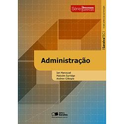 Administração - Série Processos Gerenciais (2013 - Edição 1)