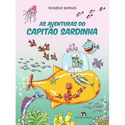 Aventuras do Capitão Sardinha, as - Coleção Você Cria o Texto