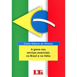 Greves nos Serviços Essenciais no Brasil e na Itália, As
