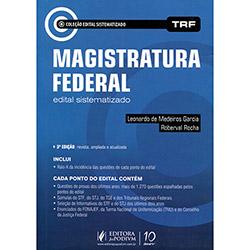 Magistratura Federal - Coleção Edital Sistematizado Trf (2013 - Edição 3)