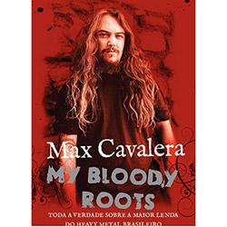 Max Cavalera: My Blood Roots