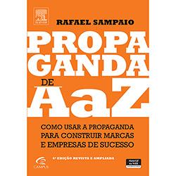 Propaganda de a A Z: Como Usar a Propaganda para Construir Marcas e Empresas de Sucesso