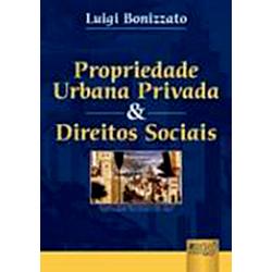 Propriedade Urbana Privada e Direitos Sociais