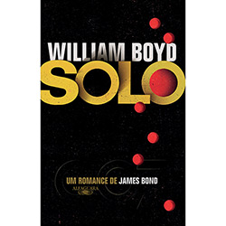 Solo: um Romance de James Bond