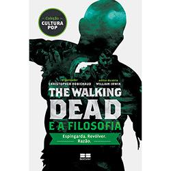 The Walking Dead e a Filosofia (2013 - Edição 1)