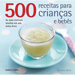 500 Receitas para Crianças e Bebês