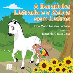 Baratinha Listrada e a Zebra de Listras, a (2013 - Edição 1)