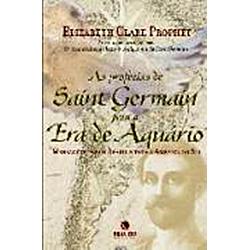 As Profecias de Saint Germain para a Era de Aquário: Mensagens para o Brasil e Toda a América do Sul