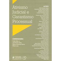 Ativismo Judicial e Garantismo Processual