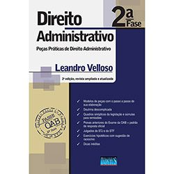 Direito Administrativo: Peças Praticas de Direito Administrativo - 2 Fase