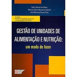 Gestão de Unidades de Alimentação e Nutrição: um Modo de Fazer