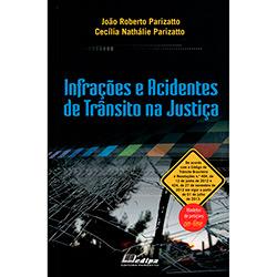 Infrações e Acidentes de Trânsito na Justiça (2013 - Edição 1)