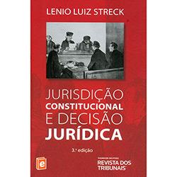 Jurisdicão Constitucional e Decisão Jurídica (2013 - Edição 3)