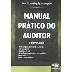 Manual Pático do Auditor: Guias de Gestão (2013 - Edição 1)