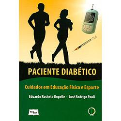Paciente Diabético: Cuidados em Educação Física e Esporte