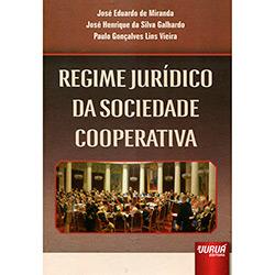 Regime Jurídico da Sociedade Cooperativa (2013 - Edição 1)