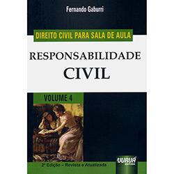 Responsabilidade Civil: Direito para Sala de Aula - Vol.4 (2013 - Edição 1)