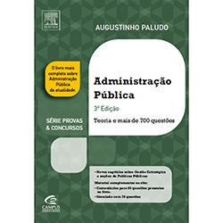 Administração Pública: Teoria e Mais de 700 Questões (2013 - Edição 3)