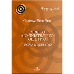 Direito Administrativo Objetivo: Teorias e Questões