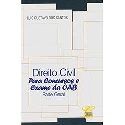 Direito Civil para Concursos e Exame da Oab: Parte Geral