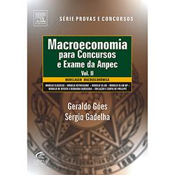 Macroeconomia para Concursos e Exame da Anpec- Vol. Ii
