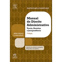 Manual de Direito Administrativo: Teoria, Doutrina e Jurisprudência